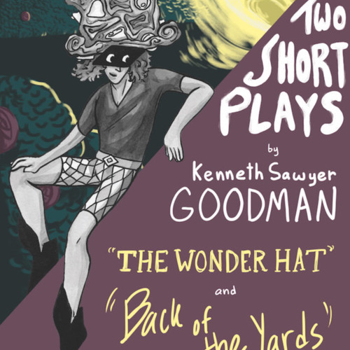 Two Short Plays by Kenneth Sawyer Goodman